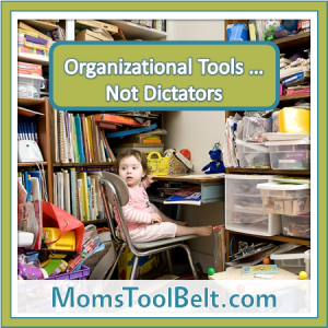 Organizational Tools, Not Dictators